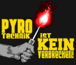 Pyrotechnik ist kein Verbrechen!
